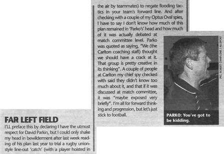2001 - Parkin wanted to use Lappin in rugby style lineouts (09/05/01).